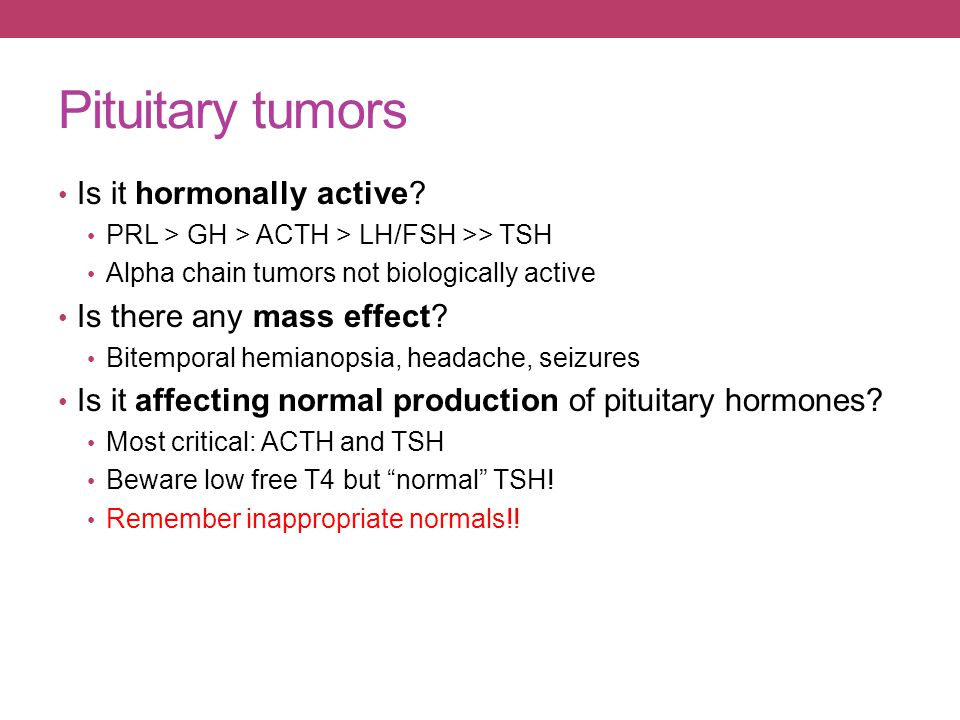 Pituitary tumors Is it hormonally active Is there any mass effect