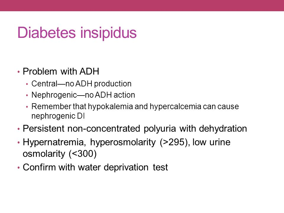 Diabetes insipidus Problem with ADH