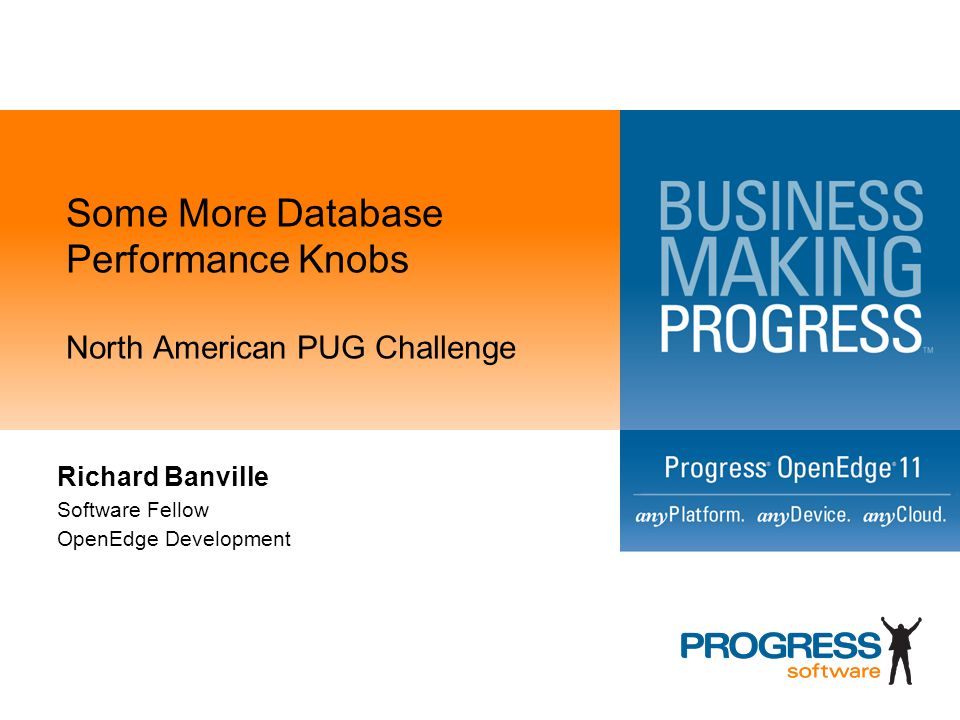 Some More Database Performance Knobs North American PUG Challenge