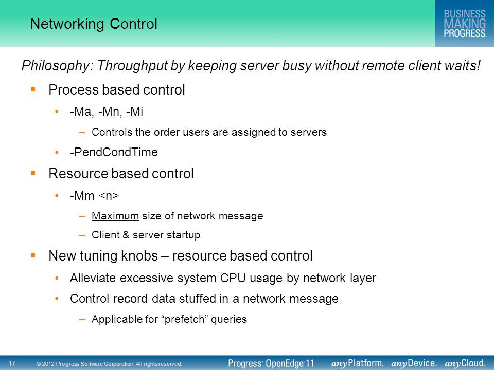 Networking Control Philosophy: Throughput by keeping server busy without remote client waits! Process based control.