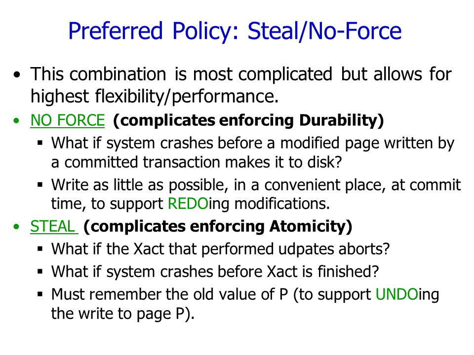 Preferred Policy: Steal/No-Force