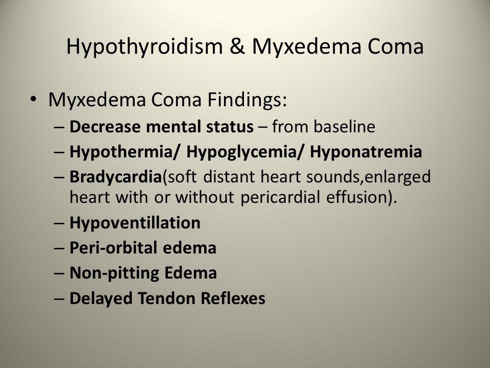 Hypothyroidism & Myxedema Coma