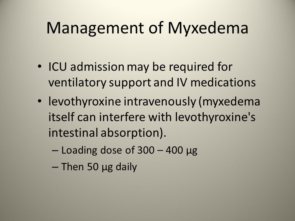 Management of Myxedema