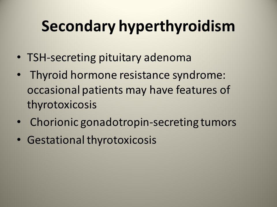 Secondary hyperthyroidism