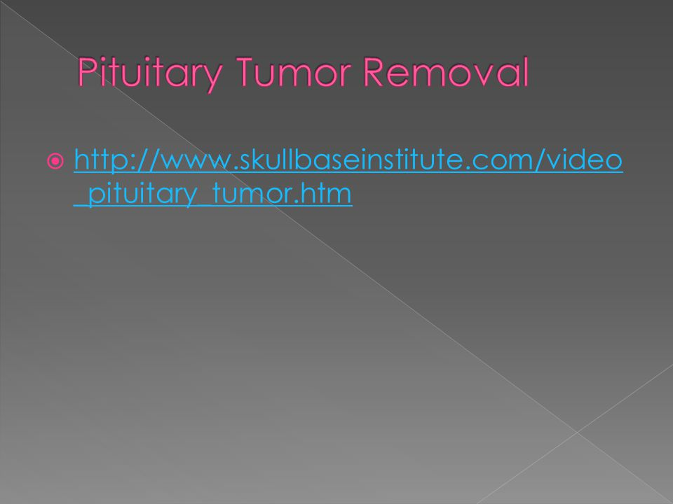 Pituitary Tumor Removal