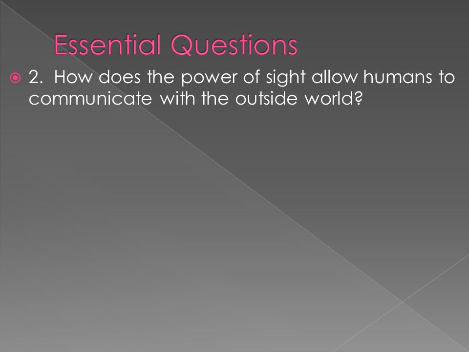 Essential Questions 2.