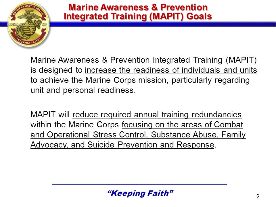 Marine Awareness & Prevention Integrated Training (MAPIT) Goals