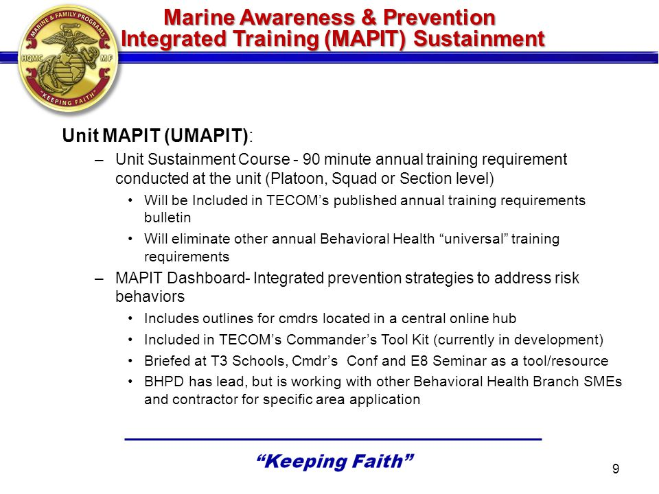 Marine Awareness & Prevention Integrated Training (MAPIT) Sustainment