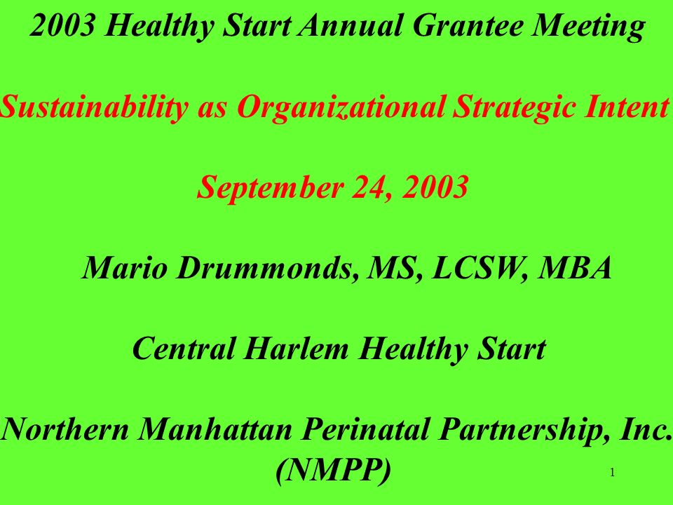 Sustainability as Organizational Strategic Intent September 24, 2003