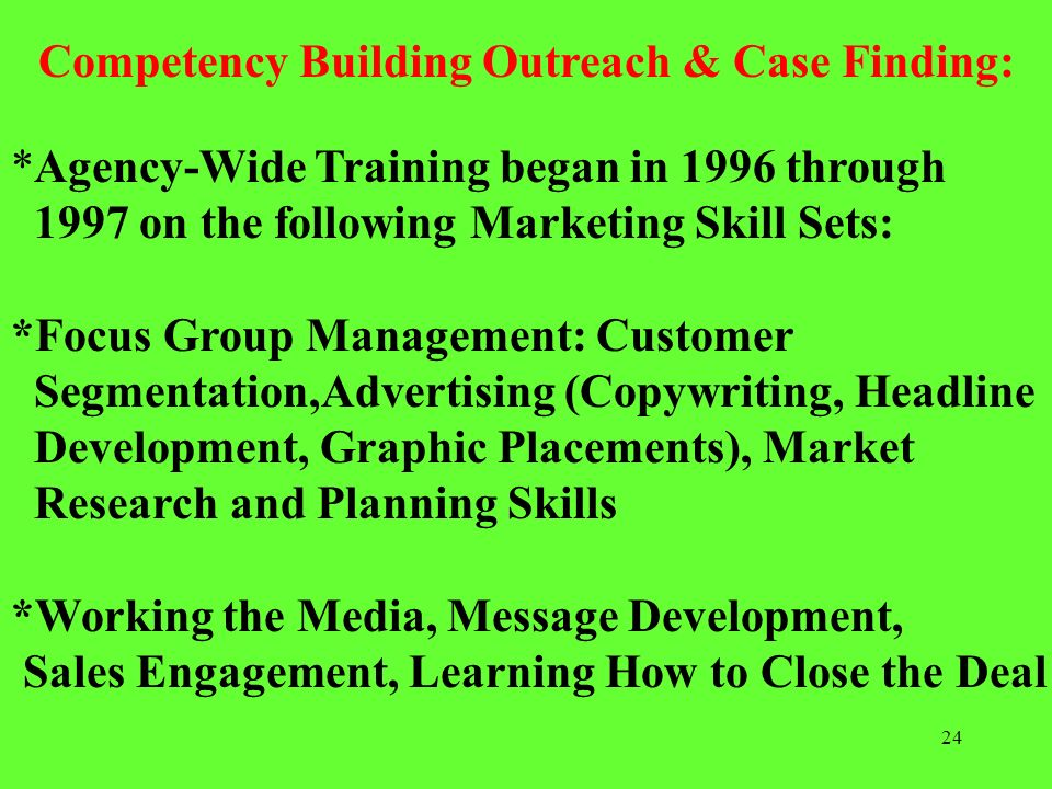 Competency Building Outreach & Case Finding: