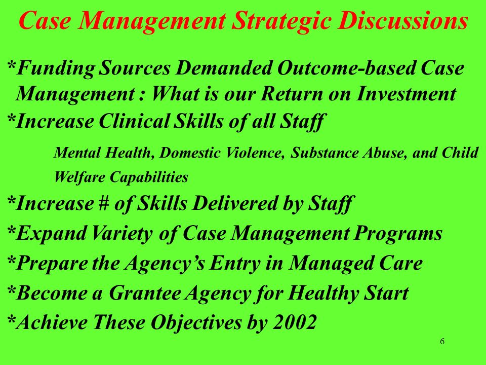 Case Management Strategic Discussions