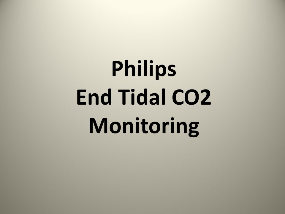 Philips End Tidal CO2 Monitoring