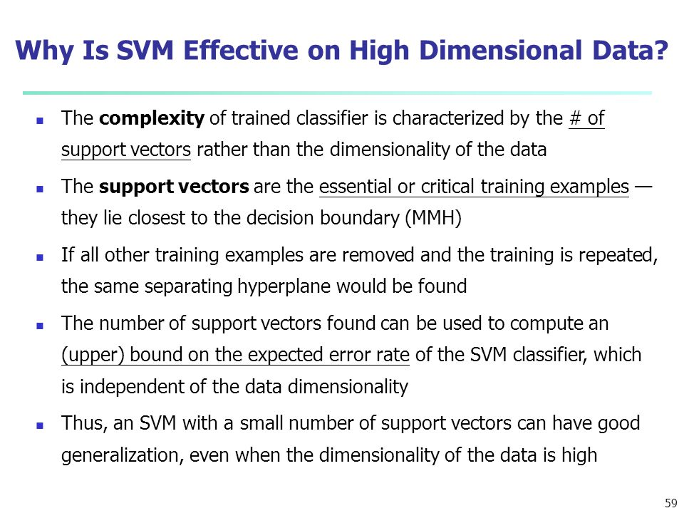 Why Is SVM Effective on High Dimensional Data