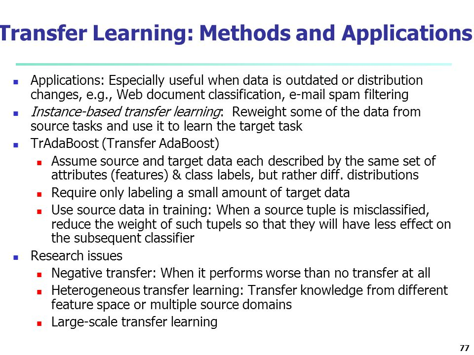 Transfer Learning: Methods and Applications