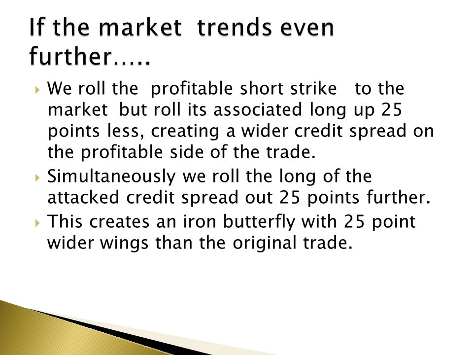 If the market trends even further…..