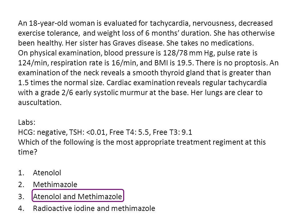 Atenolol and Methimazole Radioactive iodine and methimazole