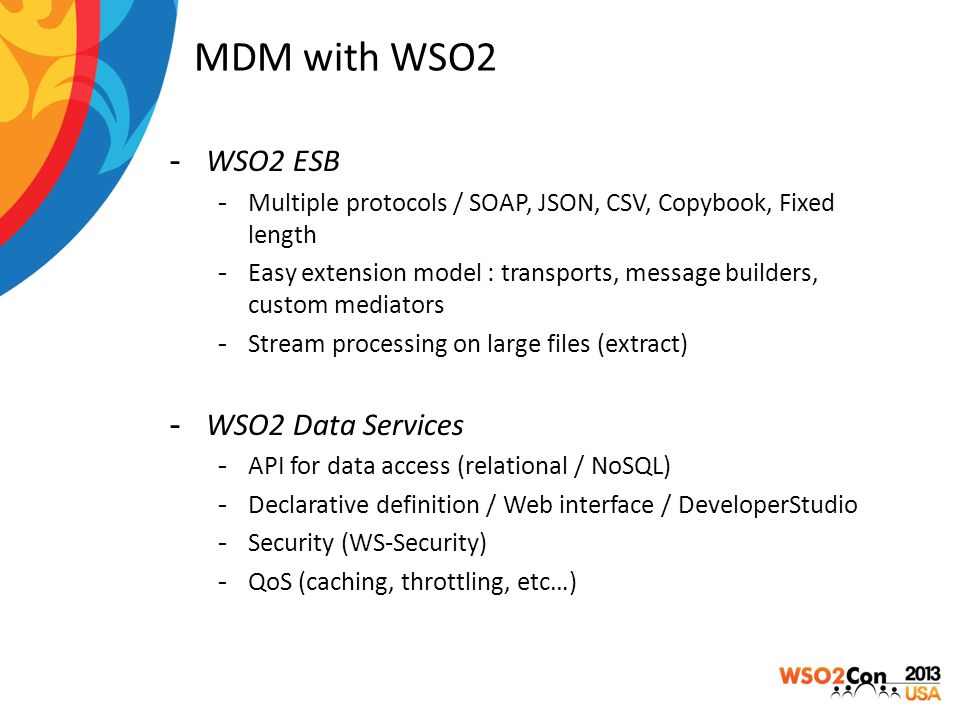 MDM with WSO2 WSO2 ESB WSO2 Data Services