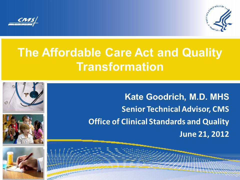 The Affordable Care Act and Quality Transformation