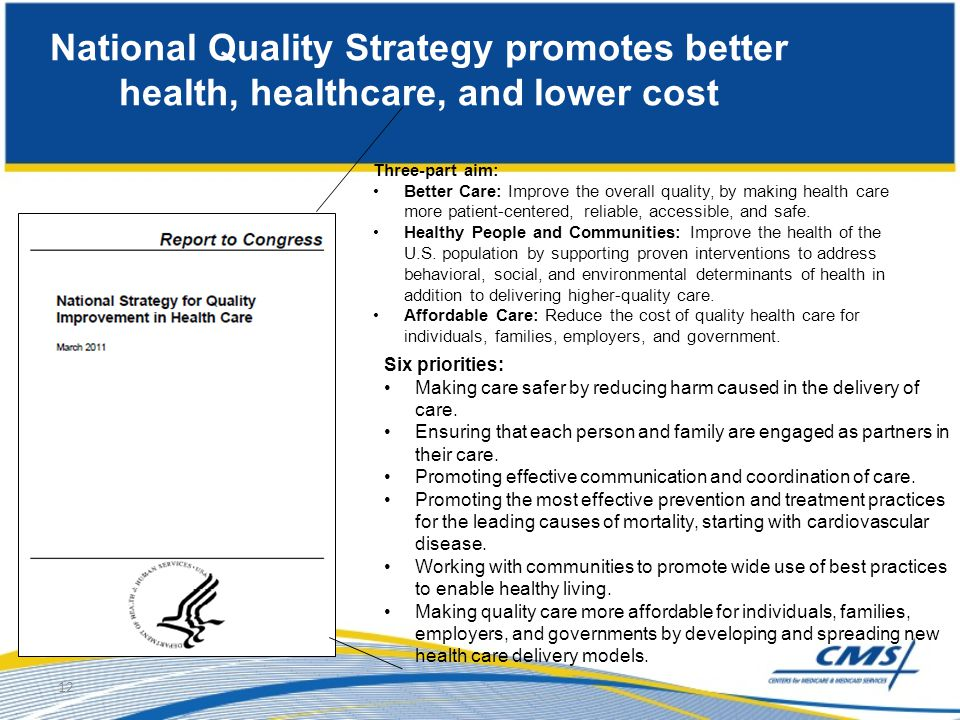 National Quality Strategy promotes better health, healthcare, and lower cost