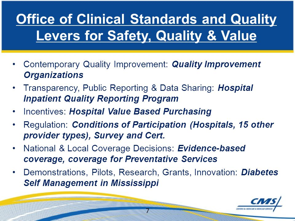 Office of Clinical Standards and Quality Levers for Safety, Quality & Value