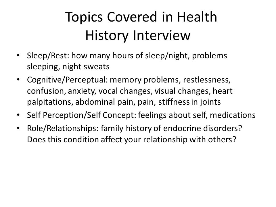 Topics Covered in Health History Interview