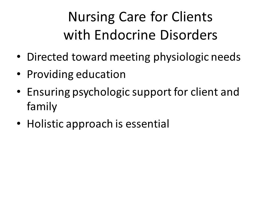 Nursing Care for Clients with Endocrine Disorders