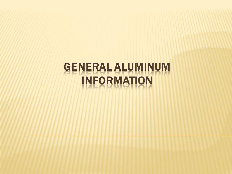 General Aluminum Information