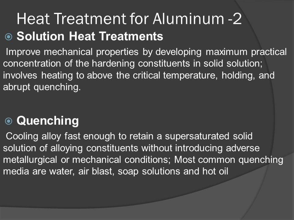 heat treatment of aluminium New short t6 heat treatments for aluminium silicon alloys obtained by  in this work the heat treatment response of ssm processed  in aluminium alloys.