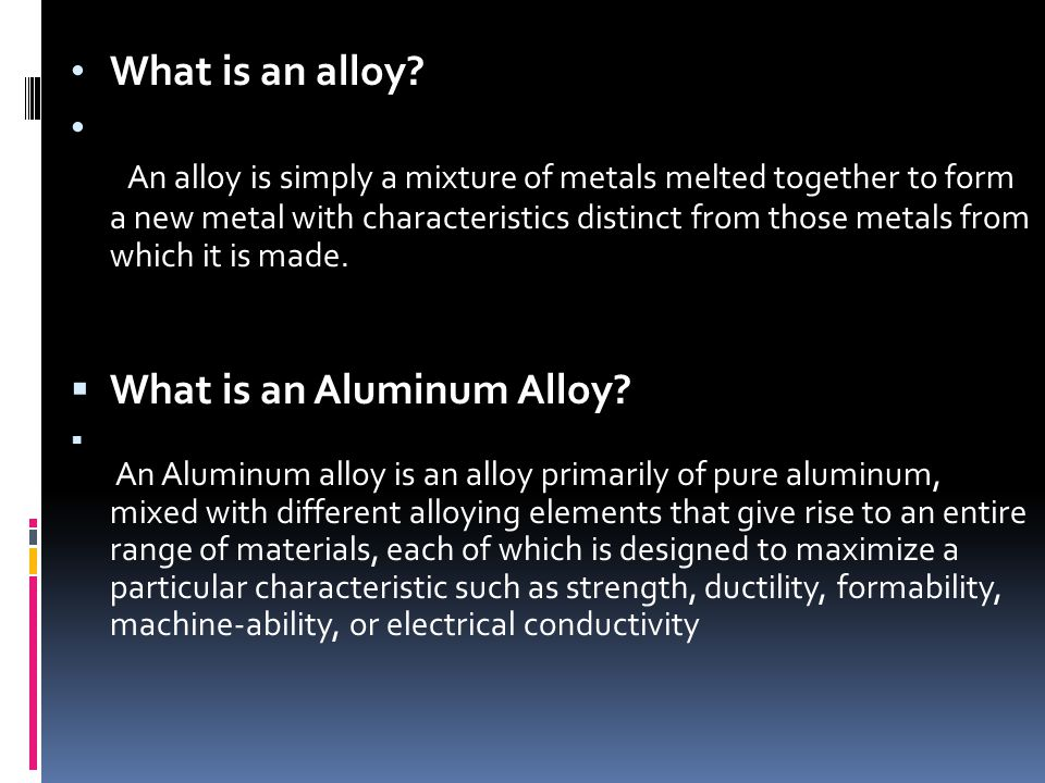 What is an Aluminum Alloy