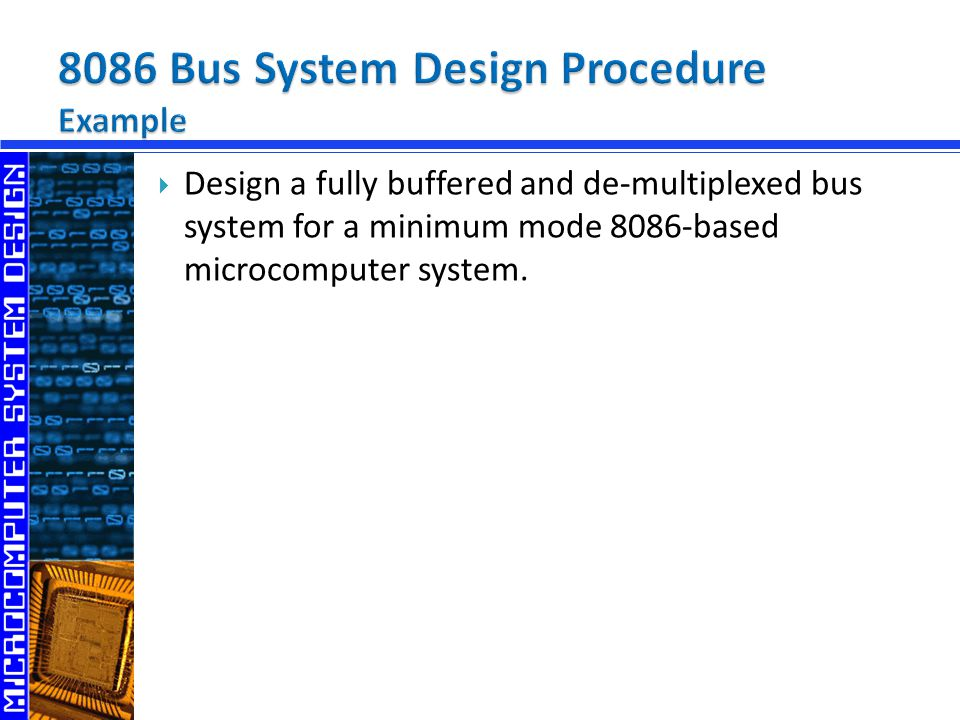 8086 Bus System Design Procedure Example