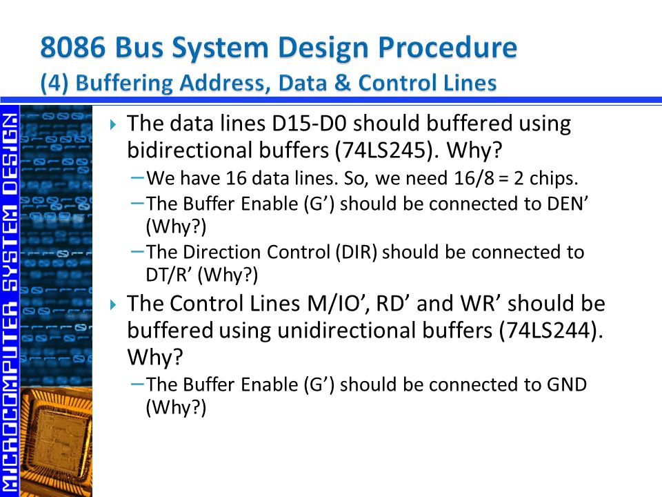 8086 Bus System Design Procedure (4) Buffering Address, Data & Control Lines