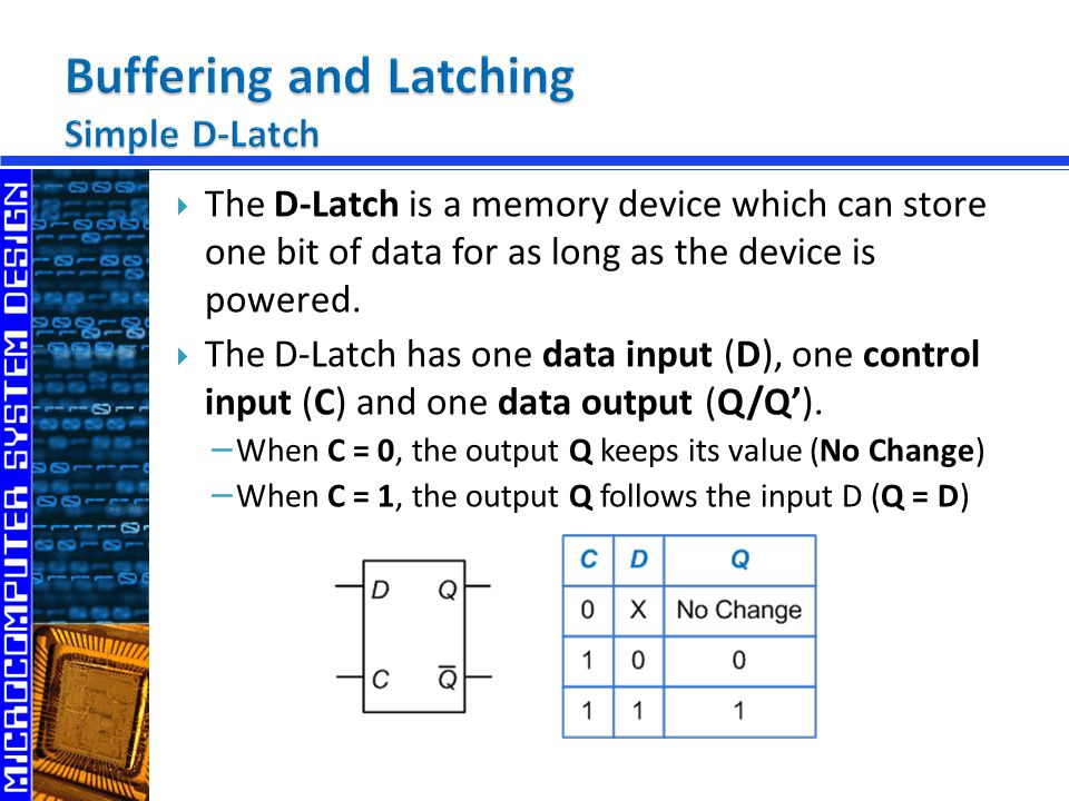 Buffering and Latching Simple D-Latch