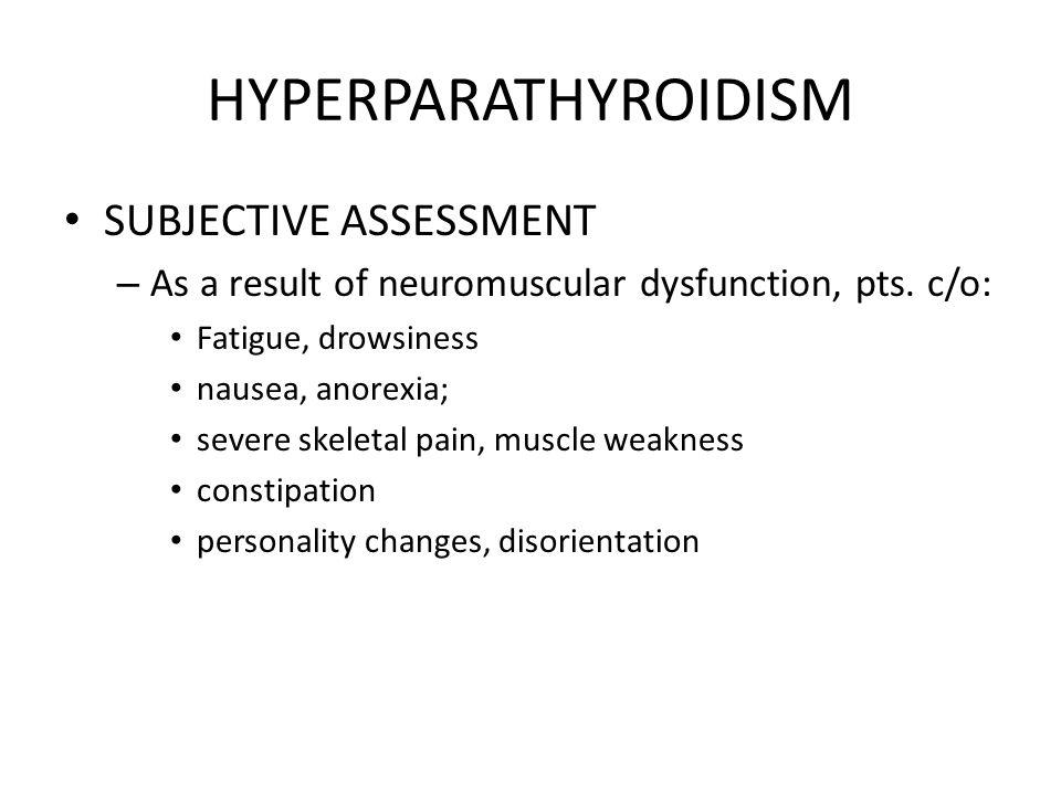 HYPERPARATHYROIDISM SUBJECTIVE ASSESSMENT