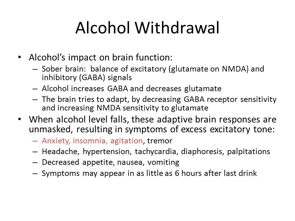 Alcohol Withdrawal Alcohol's impact on brain function: