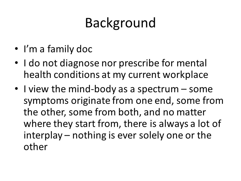 Background I'm a family doc