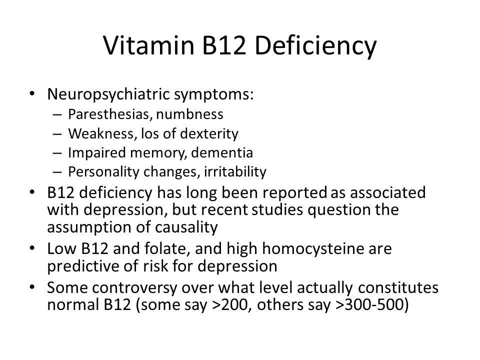 Vitamin B12 Deficiency Neuropsychiatric symptoms: