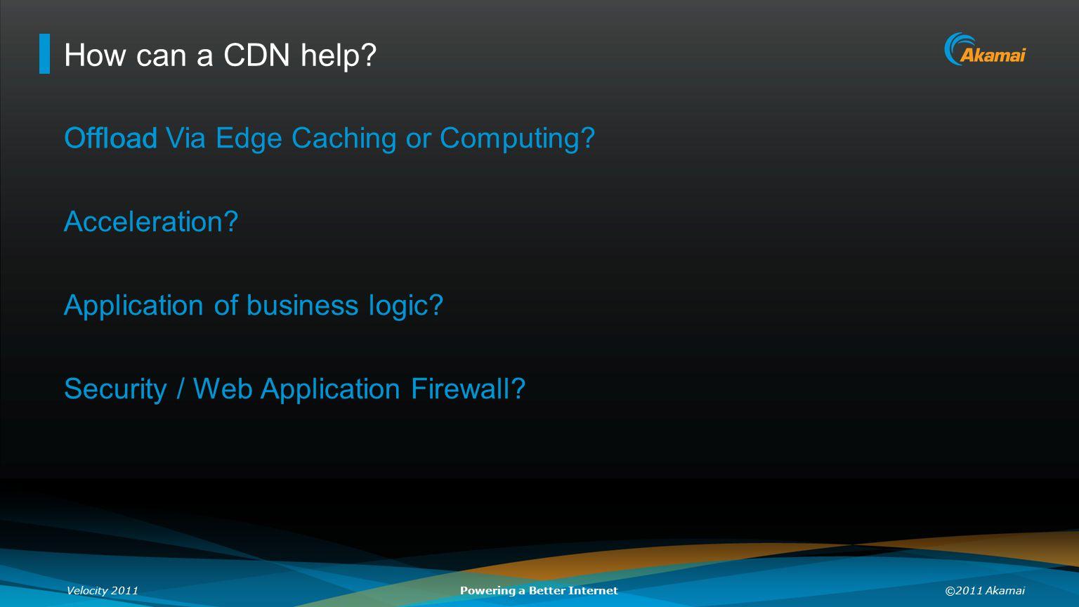 How can a CDN help Offload