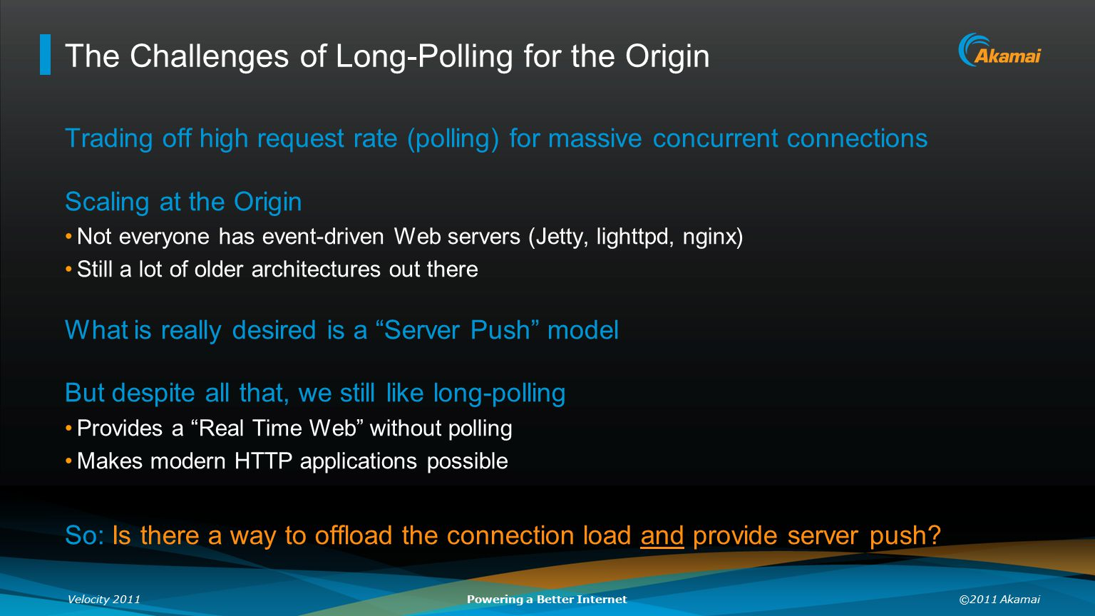 The Challenges of Long-Polling for the Origin