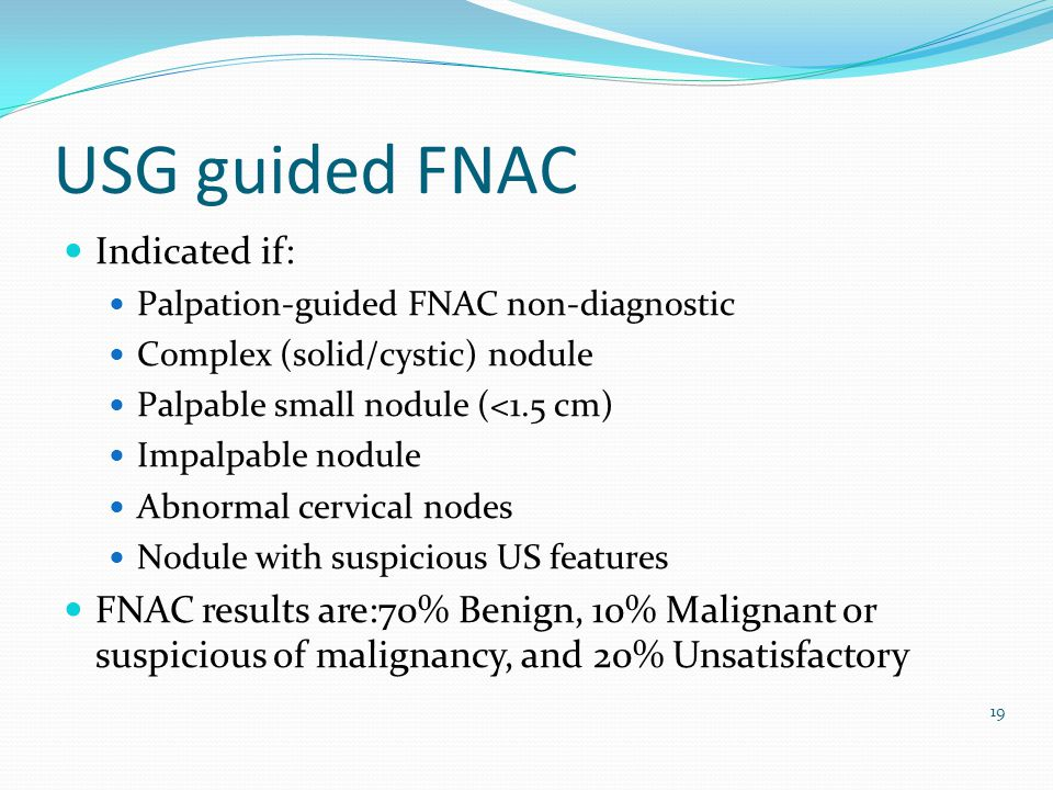 USG guided FNAC Indicated if: