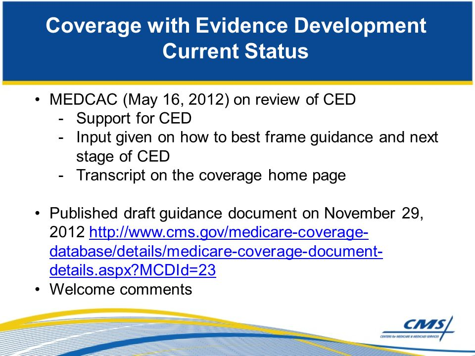 Coverage with Evidence Development Current Status