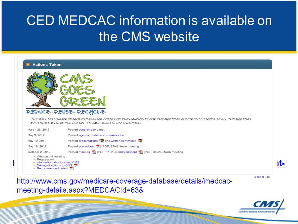 CED MEDCAC information is available on the CMS website