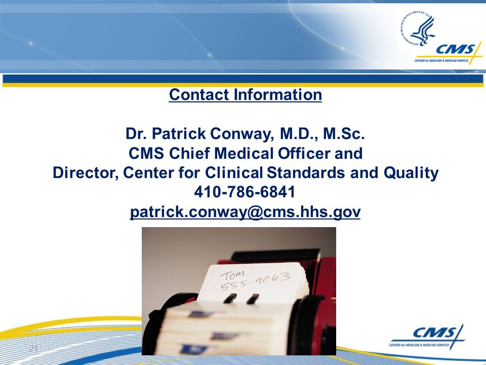 Contact Information Dr. Patrick Conway, M.D., M.Sc.