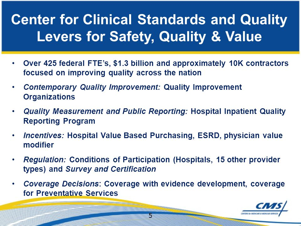 Center for Clinical Standards and Quality Levers for Safety, Quality & Value