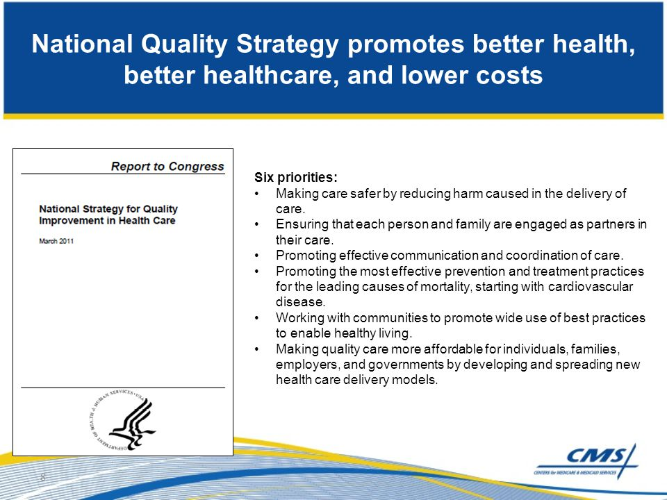 National Quality Strategy promotes better health, better healthcare, and lower costs