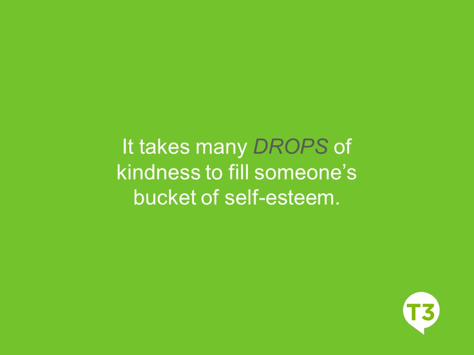 kindness to fill someone's
