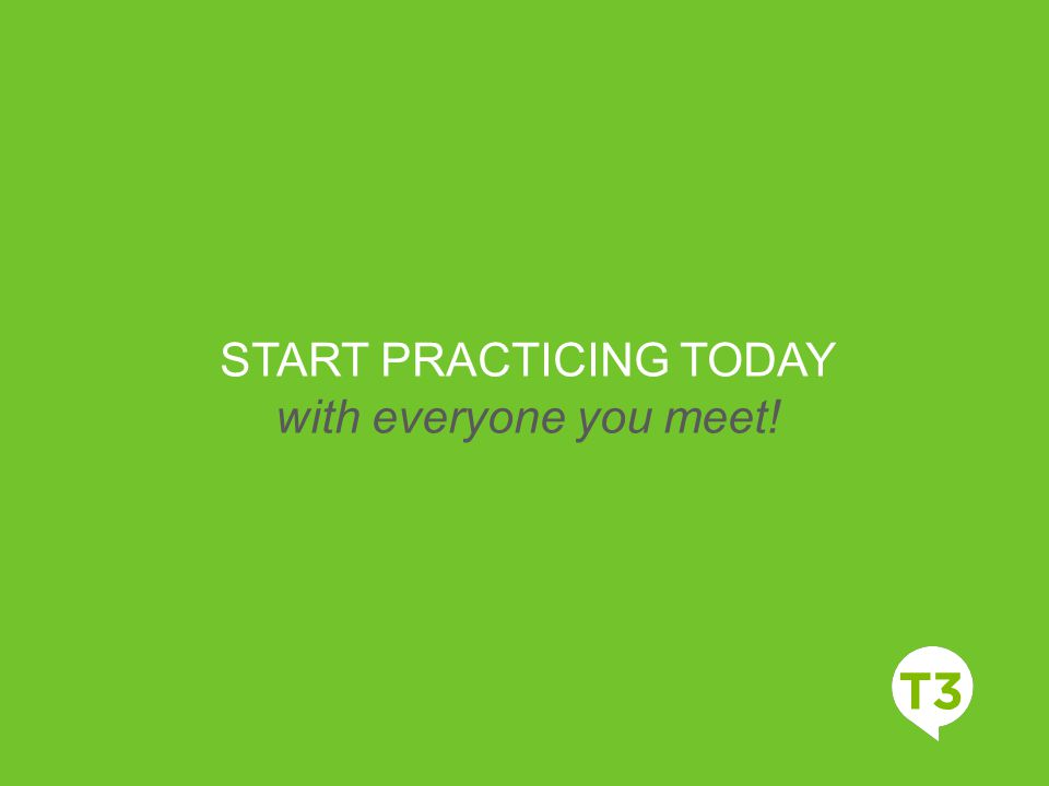 START PRACTICING TODAY
