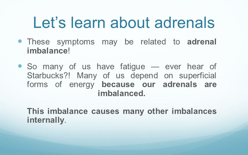 Let's learn about adrenals