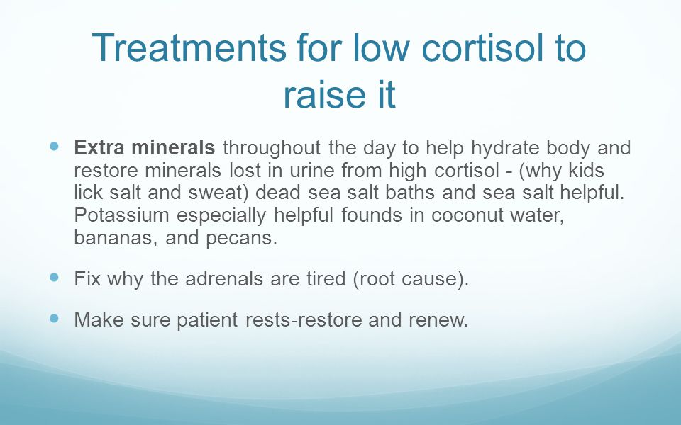 Treatments for low cortisol to raise it