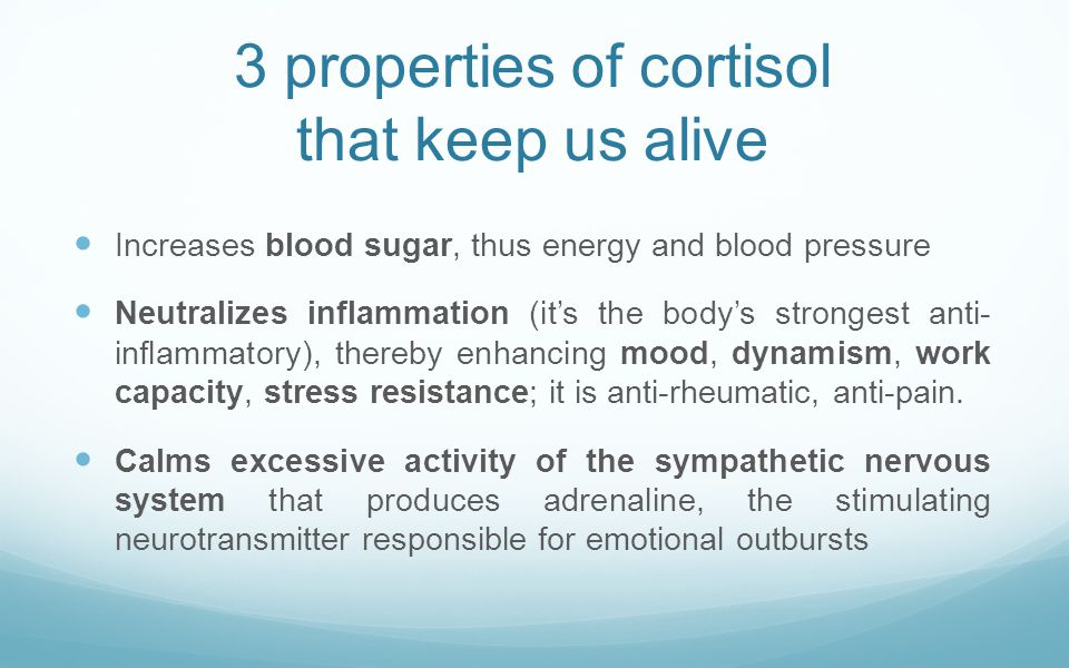 3 properties of cortisol that keep us alive