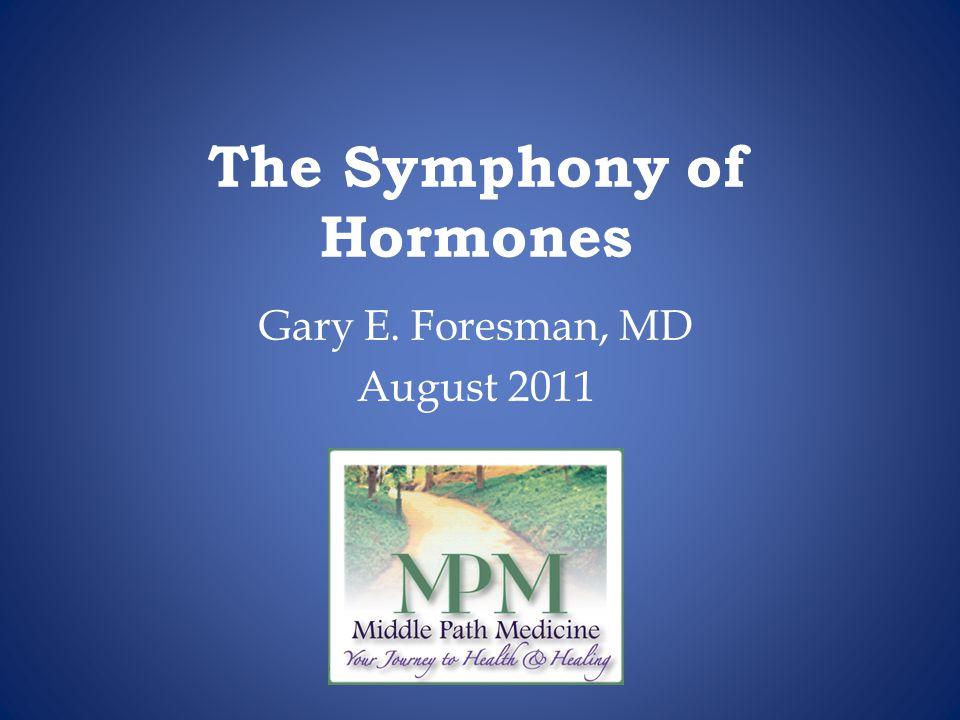 The Symphony of Hormones